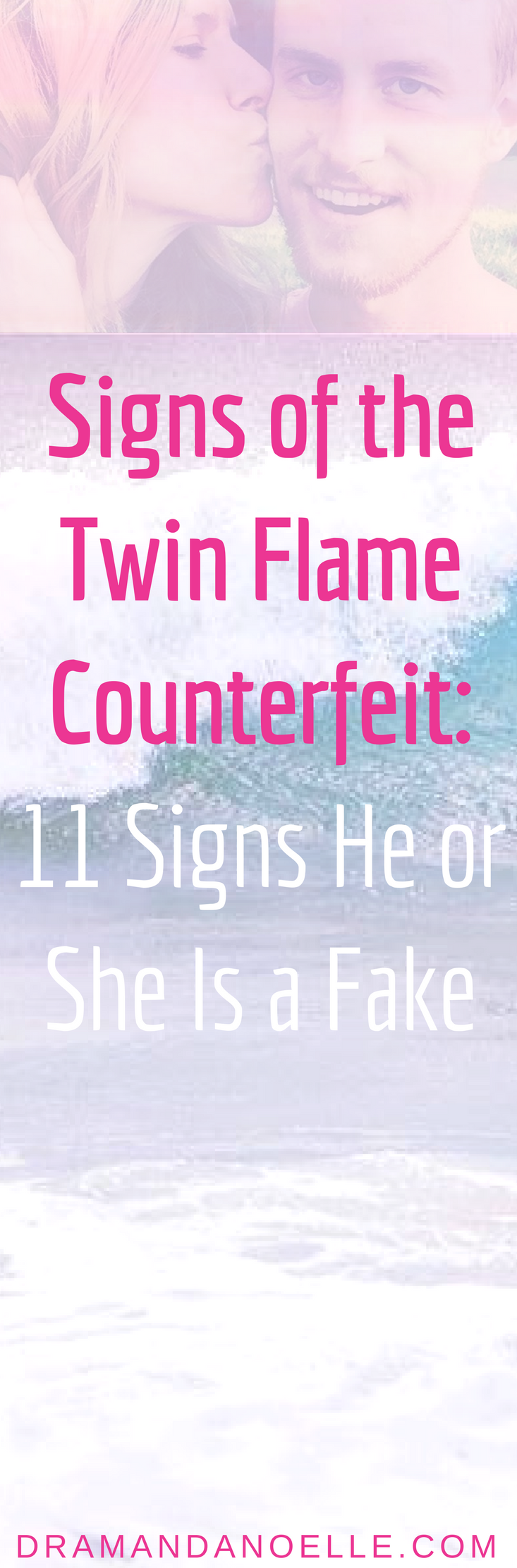 Signs of the Twin Flame Counterfeit: 11 Signs He or She Is a