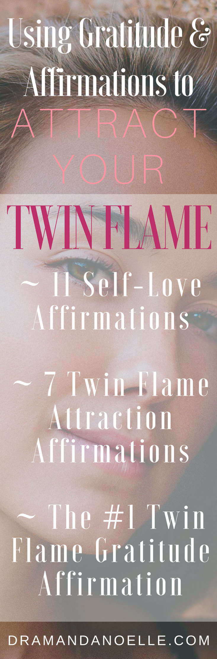Using Gratitude and Affirmations to Attract Your Twin Flame