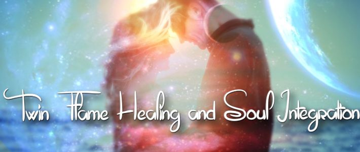 Twin Flame Healing and Soul Integration