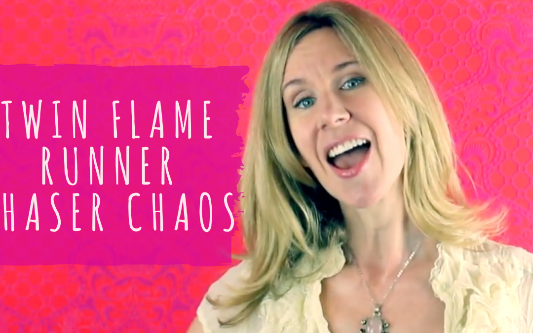 Twin Flame Runner Chaser Chaos, or Is it a Karmic Thing?