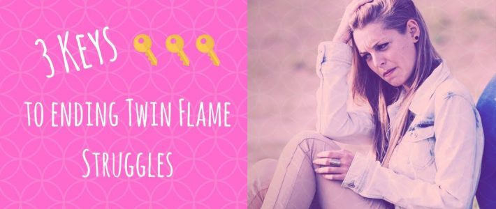 3 Keys to Ending Twin Flame Struggles | By Dr. Amanda Noelle