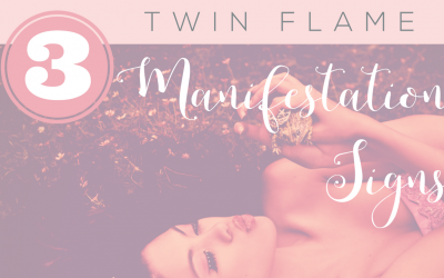 3 Twin Flame Manifestation Secrets