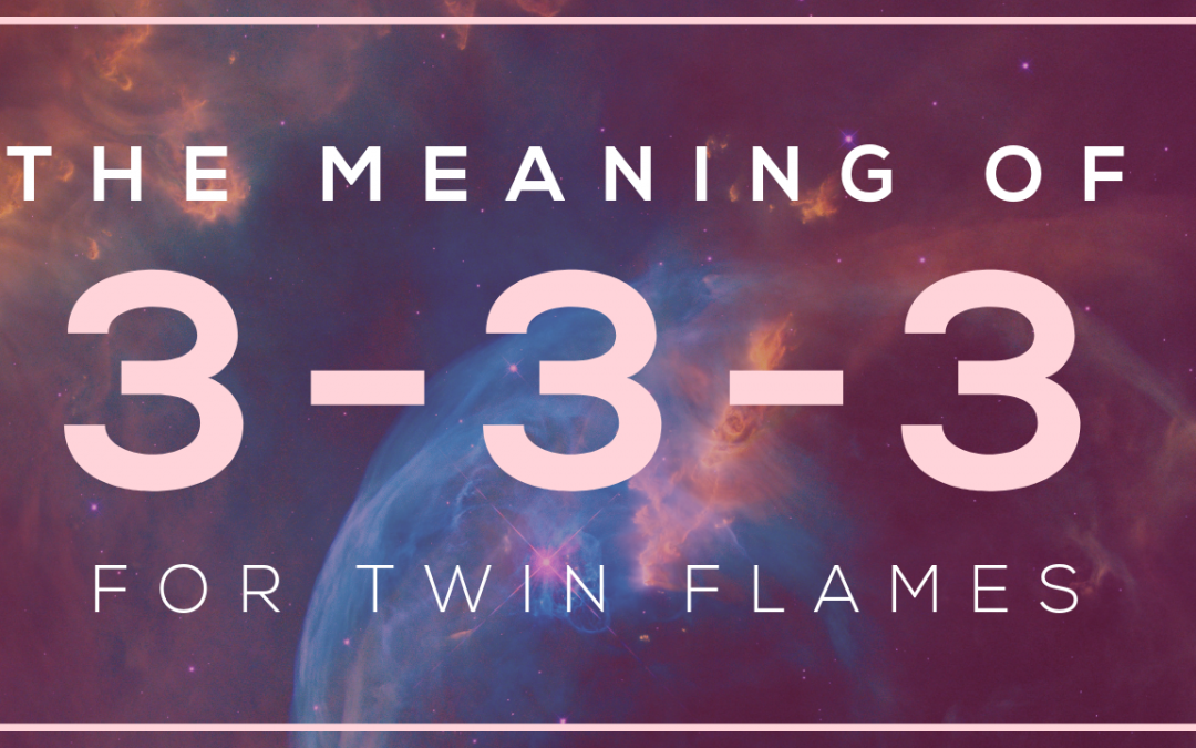 333 Meaning of March 3, 2019 Portal | Twin Flame Energy Update